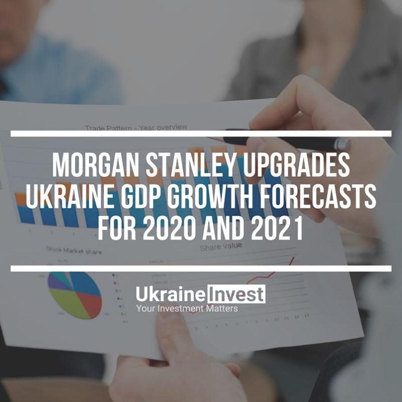 Morgan Stanley upgrades Ukrainian GDP forecasts